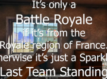 It's Only A Battle Royale if it comes from the Royale Region in France title